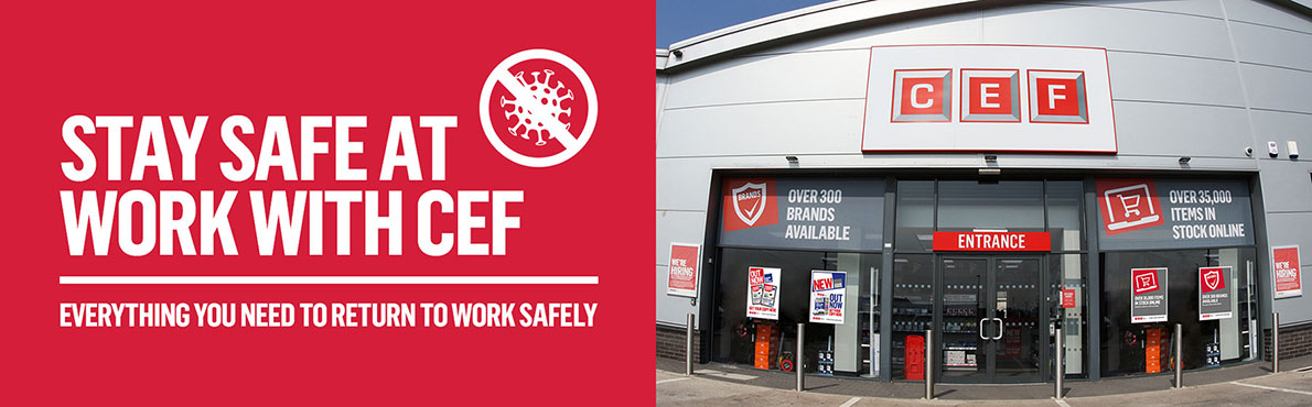 Stay safe at work with CEF - Everything you need to return to work safely