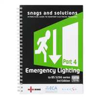 Snags and Solutions 4:  Emergency Lighting Systems 17th Edition 3rd Amendment